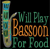 Will Play Bassoon