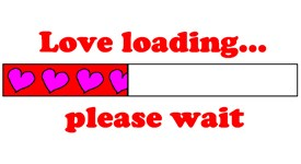 LOVE LOADING...PLEASE WAIT