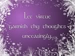 Virtue quote (purple)