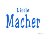 LITTLE MACHER YIDDISH VIP