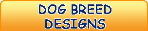 Click Here To View Our Dog Breed Shirts and Gift Items. Over 35 dog breeds to choose from!