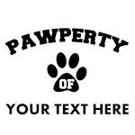 Personalized Dog Pawperty T-Shirts
