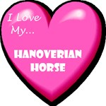 I Love My Hanoverian Horse