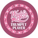TRUMPET PLAYER (Worlds Best) T-SHIRT GIFTS
