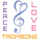 Peace Love Trombone Music T-shirts
