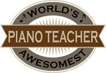 Piano Teacher (World's Awesomest) Tshirt Gifts