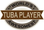 Tuba Player (World's Awesomest) Tshirt Gifts