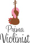 Prima Violinist Funny Music Design