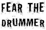 Fear The Drummer design