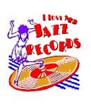 I Love My Jazz Records