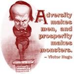 Prosperity Makes Monsters