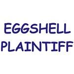 EGGSHELL PLAINTIFF