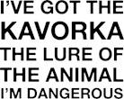 I've Got Kavorka