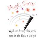 Magic Trick -Destroy!