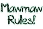 MawMaw Rules!