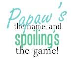 Papaw's the Name!