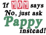 Just Ask Pappy!