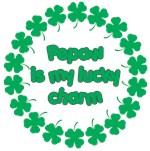 Pepaw is My Lucky Charm