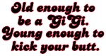 Young Enough Gigi