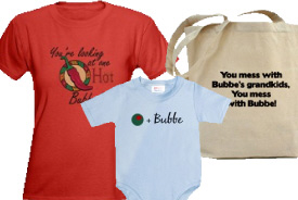 Bubbe Gifts and T-Shirts