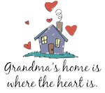 Grandma's Home is Where the Heart Is