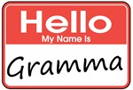 Hello, My name is Gramma