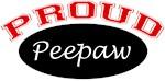 Proud Peepaw