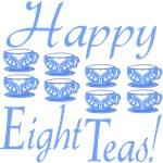 80th Birthday Gifts, Happy 8 Teas!