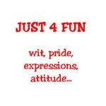 WIT,  PRIDE, EXPRESSIONS, ATTITUDE ...