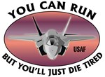 You Can Run, But You'll Just Die Tired