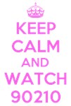 Keep Calm and Watch 90210 T-Shirts