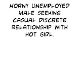 Horny Unemployed Male