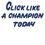Click Like A Champion Today