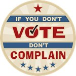 If you don't vote Don't Complain T-shirts Gifts