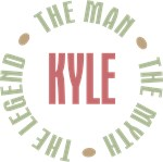 Kyle the Man the Myth the Legend T-shirts Gifts