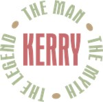 Kerry the man the myth the legend T-shirts Gifts