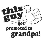 Promoted to Grandma / Grandpa