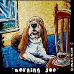 Basset Hound Morning Joe
