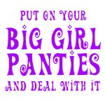 Big Girl Panties T-shirts and Gifts