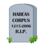 RIP Habeas Corpus - Goodies
