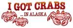 I GOT CRABS IN ALASKA