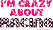 I'm Crazy About Racing (pink)