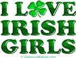 I Love (heart=clover) Irish Girls