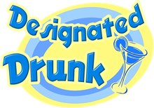 Designated Drunk
