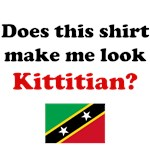 Does This Shirt Make Me Look Kittitian?