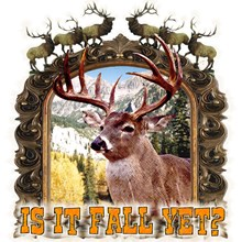is it fall yet, yes the season of seasons for hunt