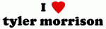 I Love tyler morrison