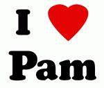 I Love Pam