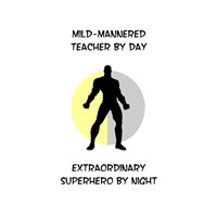Teaching Superhero