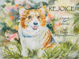 Rejoice! 12 month Original Art Calendar